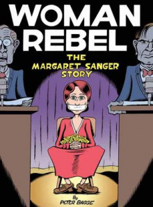 Woman Rebel av Peter Bagge (Heftet)