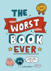 The Worst Book Ever av Elise Gravel (Innbundet)