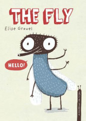 The Fly av Elise Gravel (Innbundet)
