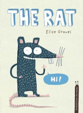 The Rat av Elise Gravel (Innbundet)