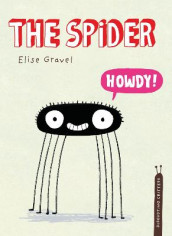 The Spider av Elise Gravel (Innbundet)