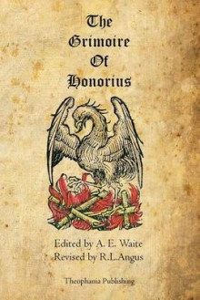 The Grimoire of Honorius av A E Waite (Heftet)