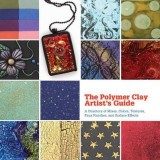 Omslag - The Polymer Clay Artist's Guide