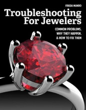 Troubleshooting for Jewelers av Frieda Munro (Heftet)