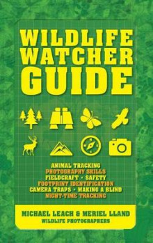 Wildlife Watcher Guide av Michael Leach og Meriel Lland (Heftet)