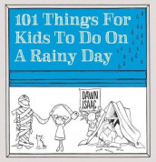 101 Things for Kids to Do on a Rainy Day av Dawn Isaac (Heftet)