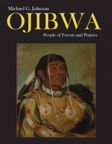 Ojibwa av Michael G. Johnson (Innbundet)