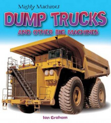 Dump Trucks and Other Big Machines av Ian Graham (Heftet)