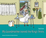 Omslag - My Grandmother Ironed the King's Shirts