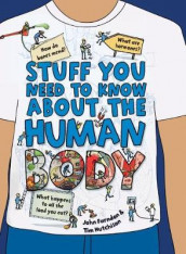 Stuff You Need to Know about the Human Body av John Farndon (Heftet)
