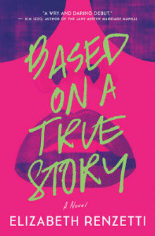 Based on a True Story av Elizabeth Renzetti (Heftet)