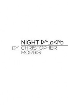 Night av Christopher Morris (Heftet)