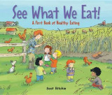 Omslag - See What We Eat! A First Book of Healthy Eating