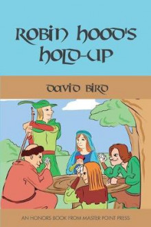 Robin Hood's Hold-up av David Bird (Heftet)