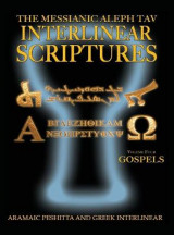 Omslag - Messianic Aleph Tav Interlinear Scriptures Volume Four the Gospels, Aramaic Peshitta-Greek-Hebrew-Phonetic Translation-English, Bold Black Edition Study Bible