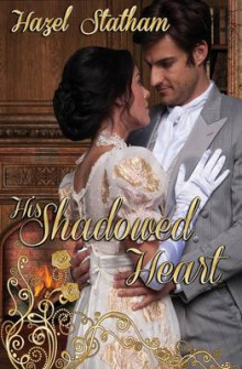 His Shadowed Heart av Hazel Statham (Heftet)