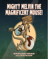 Omslag - Mighty Melvin the Magnificent Mouse