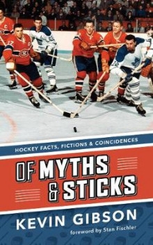 Of Myths and Sticks av Kevin Gibson (Heftet)