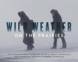 Omslag - Wild Weather on the Prairies
