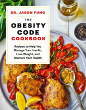 The Obesity Code Cookbook av Jason Fung (Innbundet)