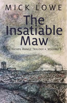 The Insatiable Maw av Mick Lowe (Heftet)