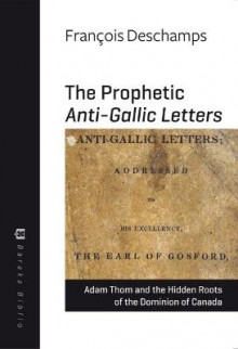 The Prophetic Anti-Gallic Letters av Francois Deschamps og Thomas Adam (Heftet)