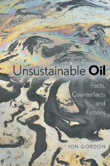 Unsustainable Oil av Jon Gordon (Heftet)