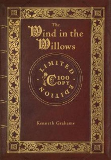 The Wind in the Willows (100 Copy Limited Edition) av Kenneth Grahame (Innbundet)