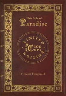 This Side of Paradise (100 Copy Limited Edition) av F Scott Fitzgerald (Innbundet)