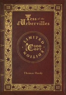 Tess of the d'Urbervilles (100 Copy Limited Edition) av Thomas Hardy (Innbundet)