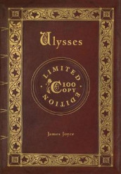 Ulysses (100 Copy Limited Edition) av James Joyce (Innbundet)