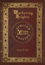 Wuthering Heights (100 Copy Limited Edition) av Emily Bronte (Innbundet)