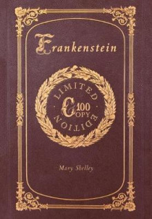 Frankenstein (100 Copy Limited Edition) av Mary Shelley (Innbundet)