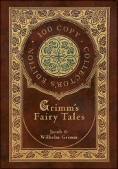 Grimm's Fairy Tales (100 Copy Collector's Edition) av Jacob & Wilhelm Grimm (Innbundet)