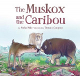 Omslag - The Muskox and the Caribou
