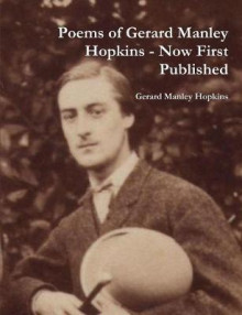 Poems of Gerard Manley Hopkins - Now First Published av Gerard Manley Hopkins (Heftet)