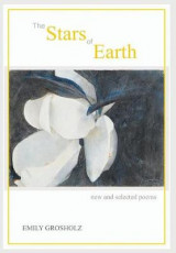 Omslag - The Stars of Earth - New and Selected Poems