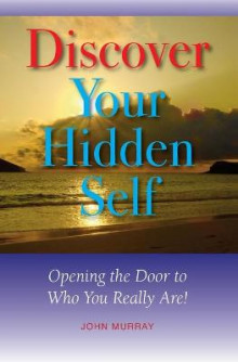 Discover Your Hidden Self av John Murray (Heftet)