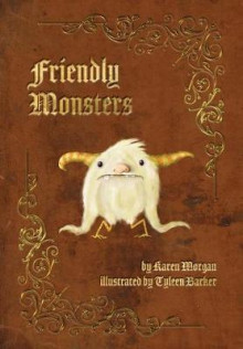Friendly Monsters av Karen Morgan (Innbundet)