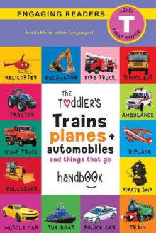 The Toddler's Trains, Planes, and Automobiles and Things That Go Handbook av Ashley Lee (Heftet)
