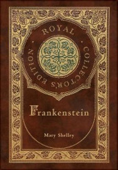 Frankenstein (Royal Collector's Edition) (Case Laminate Hardcover with Jacket) av Mary Shelley (Innbundet)