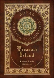 Treasure Island (Royal Collector's Edition) (Illustrated) (Case Laminate Hardcover with Jacket) av Robert Louis Stevenson (Innbundet)