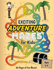 Exciting Adventure Mazes for Kids av Ashley Lee (Heftet)
