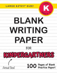 Blank Writing Paper for Kindergartners (Large 8.5