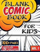 Omslag - Blank Comic Book for Kids (Ages 4-8, 8-12)