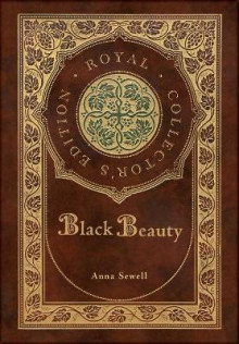 Black Beauty (Royal Collector's Edition) (Case Laminate Hardcover with Jacket) av Anna Sewell (Innbundet)