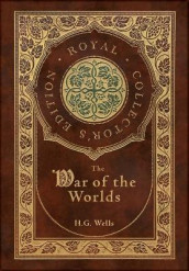 The War of the Worlds (Royal Collector's Edition) (Case Laminate Hardcover with Jacket) av H G Wells (Innbundet)