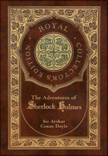 The Adventures of Sherlock Holmes (Royal Collector's Edition) (Illustrated) (Case Laminate Hardcover with Jacket) av Sir Arthur Conan Doyle (Innbundet)