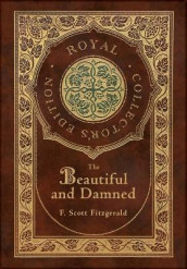 The Beautiful and Damned (Royal Collector's Edition) (Case Laminate Hardcover with Jacket) av F Scott Fitzgerald (Innbundet)