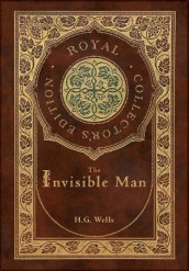 The Invisible Man (Royal Collector's Edition) (Case Laminate Hardcover with Jacket) av H G Wells (Innbundet)